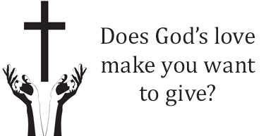 Does God's love make you want to give?