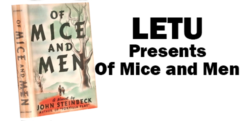 "Tickets still available: ""Of Mice and Men"" April 6 at LETU"