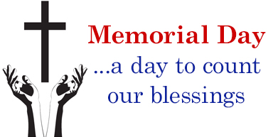 Memorial Day…a day to count our blessings