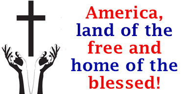 America, land of the free and home of the blessed!
