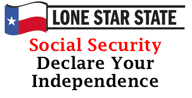 Lone Star State: Social Security-Declare your independence