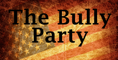 The Bully Party:This sure isn't the representative democracy the Founders were after
