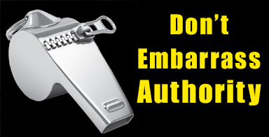 Don't embarrass authority:Revealing the wrongdoing of the powerful is a core task in sustaining a functioning democracy.