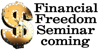 Financial Freedom Seminar coming