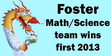 Foster Math/Science team wins first 2013 meet