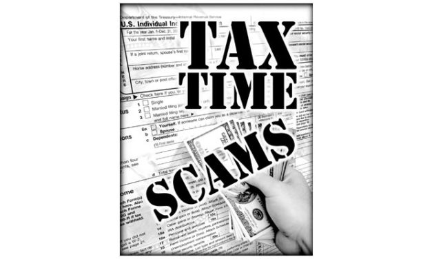 Be Watchful for Tax Time Scams