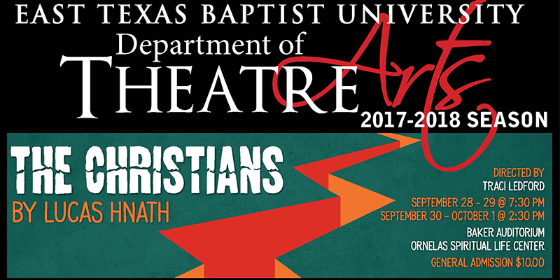 ETBU Theatre to perform The Christians