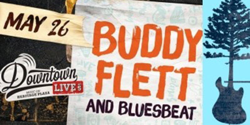 Buddy Flett & Bluesbeat to headline Memorial Day weekend