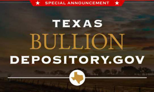 Texas Comptroller's Office Begins Operation of Texas Bullion Depository